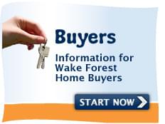 Information for Wake Forest Home Buyers